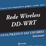 Livro: DD-WRT – Guia Prático do Usuário Iniciante (Português)