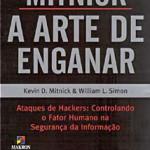 Livro:  Kevin David Mitnick, A Arte de Enganar